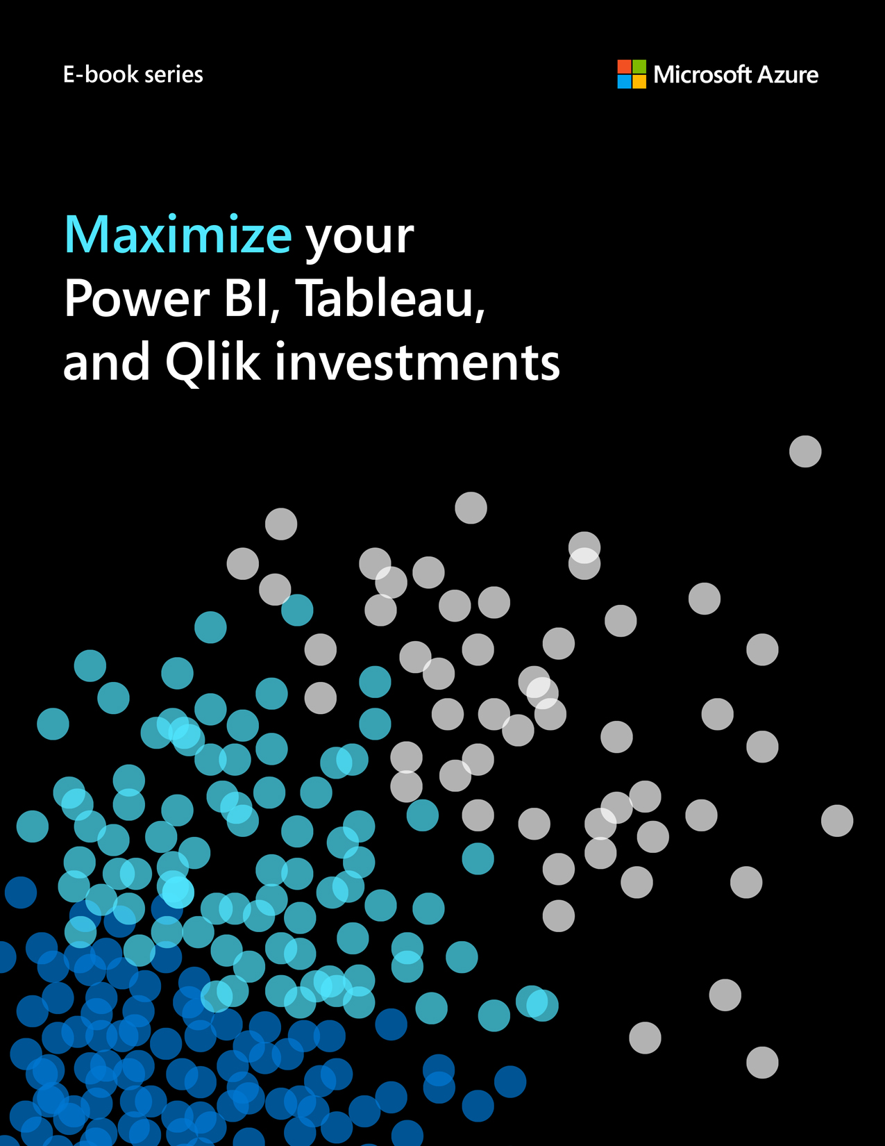 Maximize your Power BI, Tableau and Qlik investments